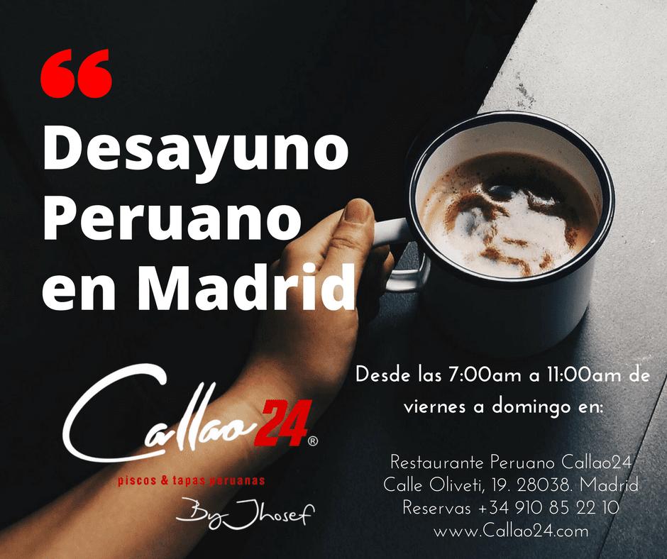 Desayuno Peruano en Madrid