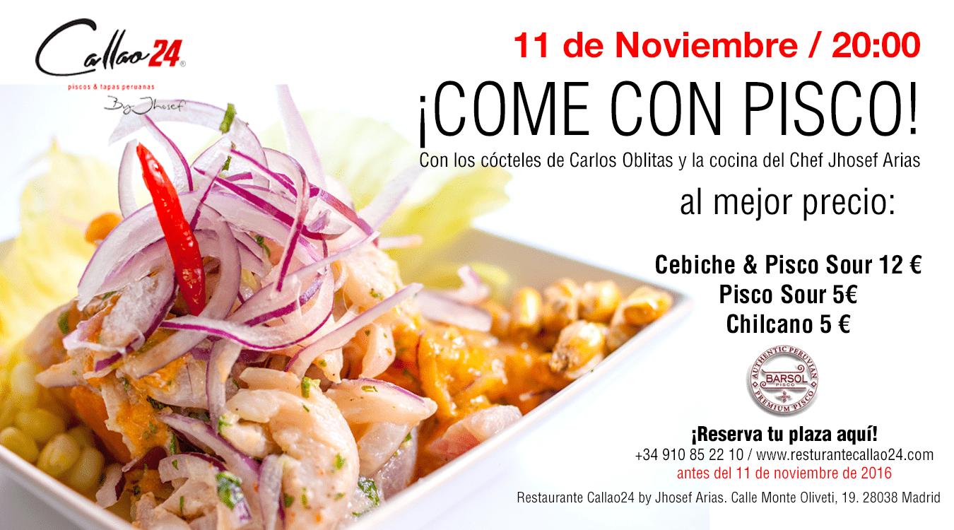 ¡Come con Pisco en Callao24! Evento 11 de noviembre 20:00