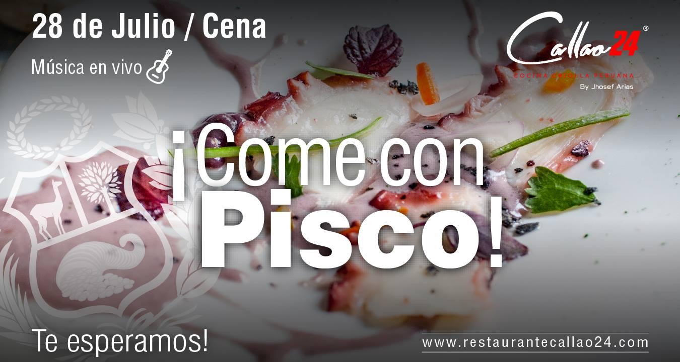 Come con Pisco 28 de Julio Día de las Fiestas Patrias de Perú