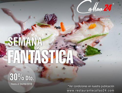 ¡La Semana Fantástica de Callao24! 30% descuento en septiembre 2018